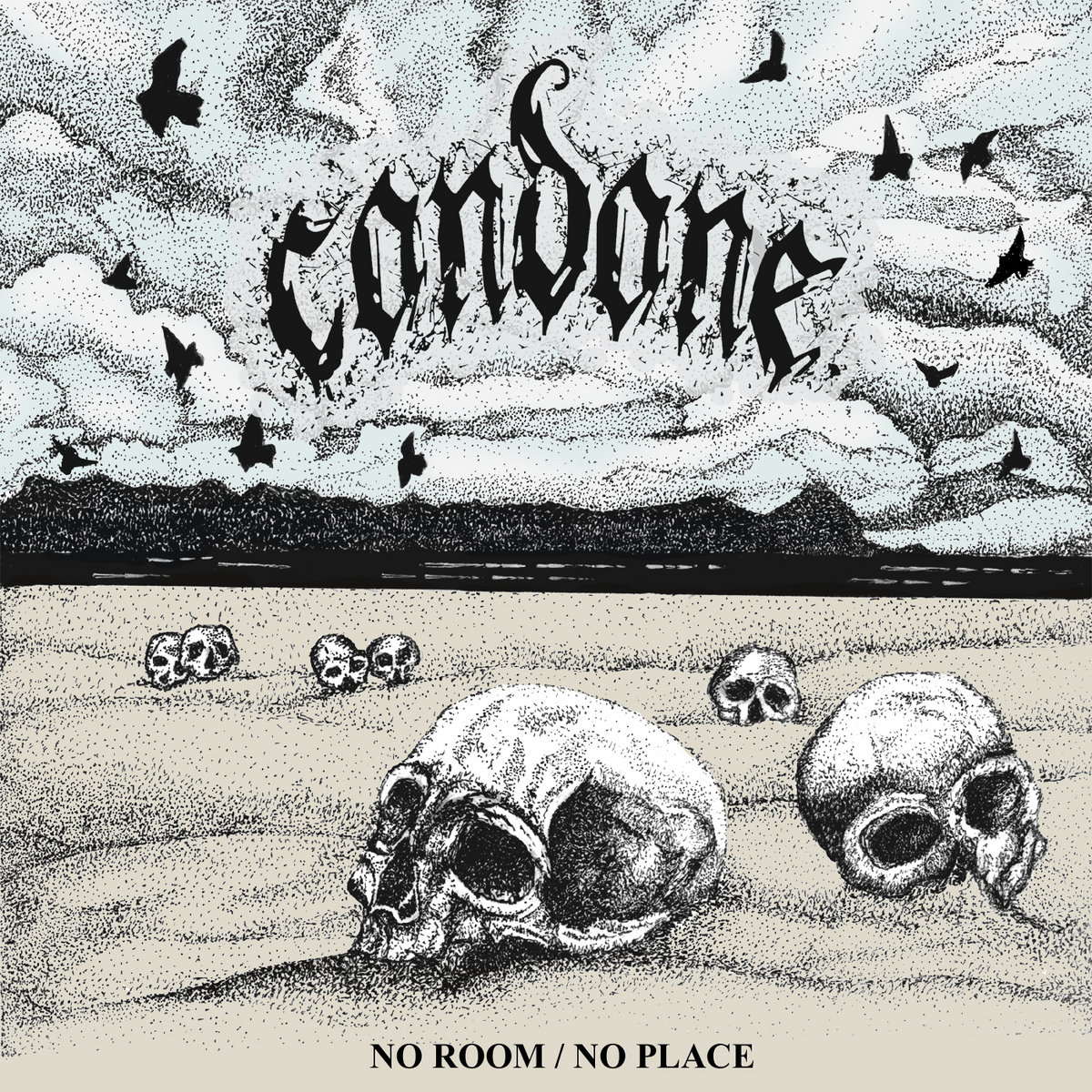 https://condone.bandcamp.com/album/no-room-no-place