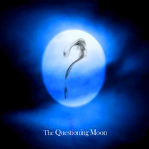 The Questioning Moon cover art