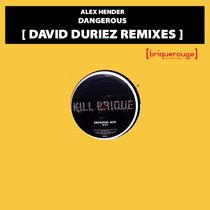 [BR112] : Alex Hender - Dangerous (David Duriez Acid Remix) [2020 Remastered Edition] cover art