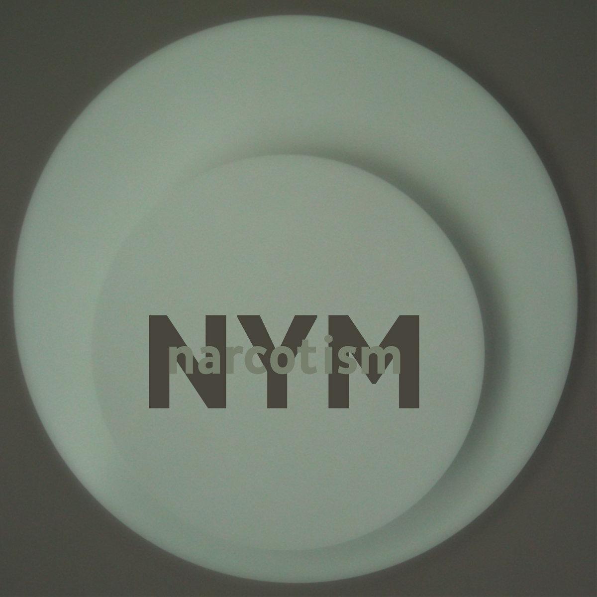 NYM – narcotism