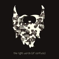 The Right Words (of Confucio) cover art
