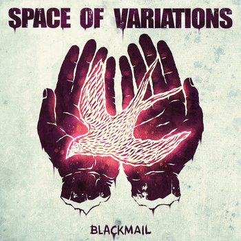 "Space Of Variations release EP ""Blackmail"""