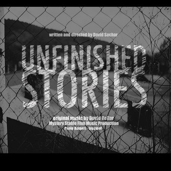 Unfinished Stories original soundtrack by David Kollar