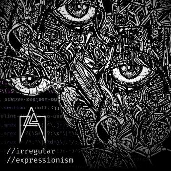 Irregular Expressionism by Daed