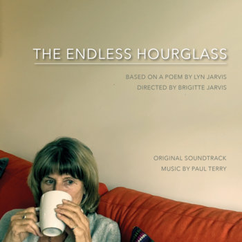 The Endless Hourglass (Original Soundtrack) by Paul Terry