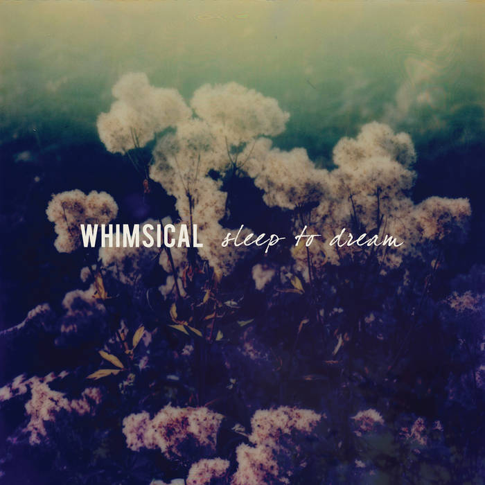 Fresh Kill: Whimsical – Sleep to Dream