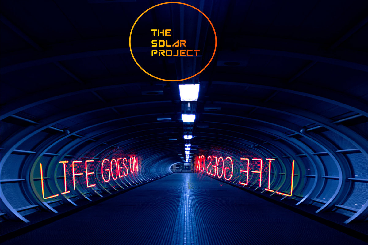 Life Goes On by The Solar Project