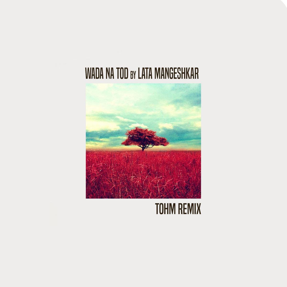 Wada na tod song | wada na tod song download | wada na tod mp3.