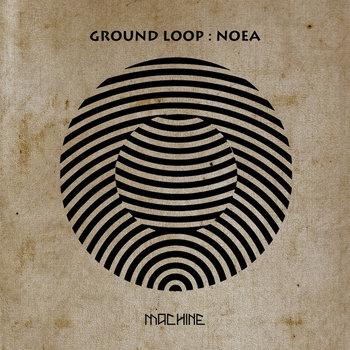 noeA EP by Ground Loop