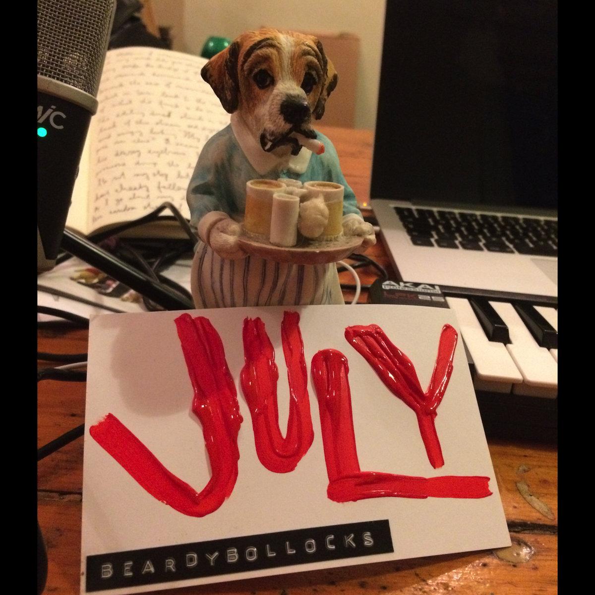 Beardy Bollocks – July