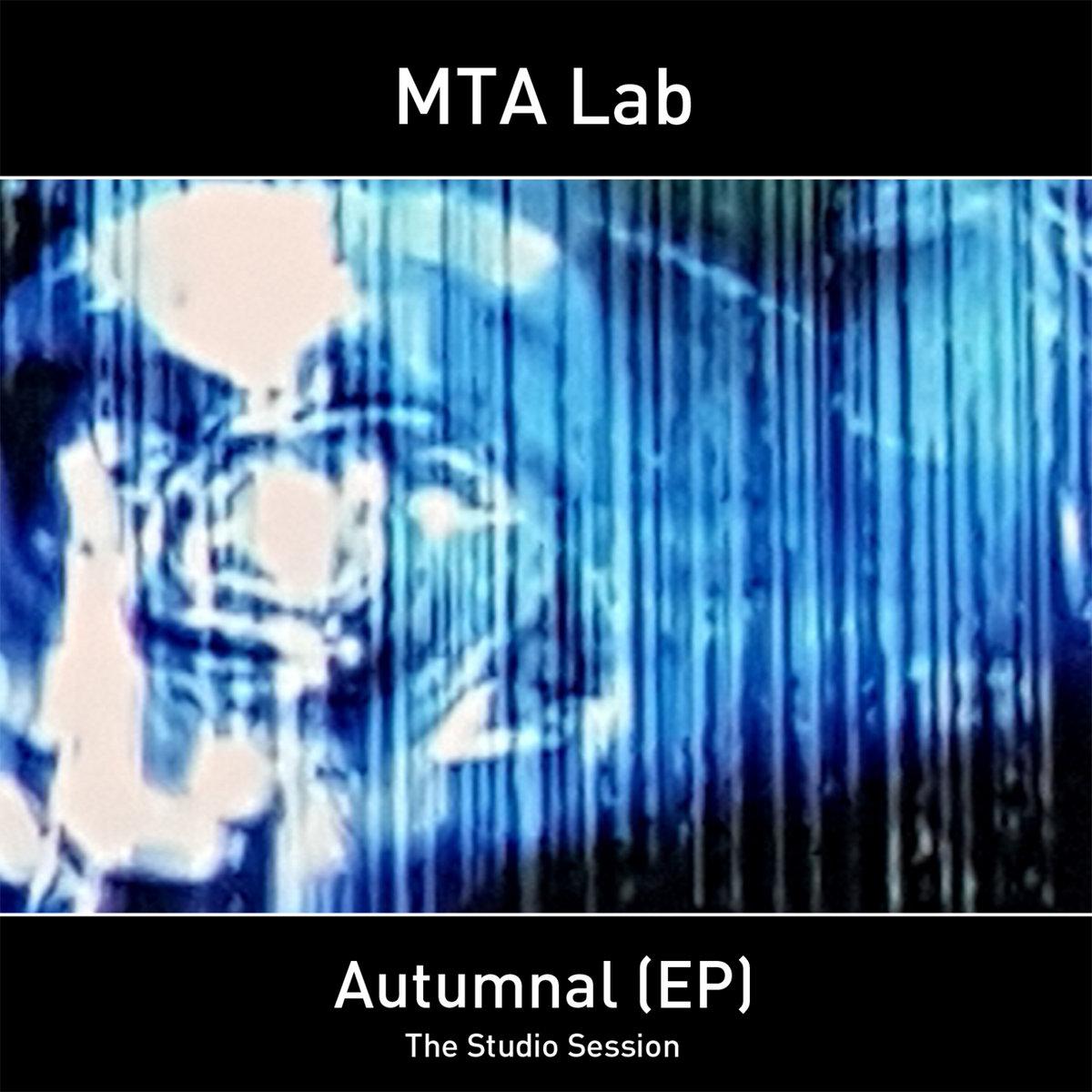 Autumnal (EP 24Bit) | MTA Lab