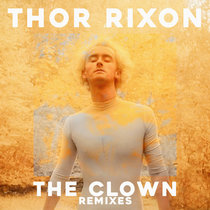 The Clown (Remixes) cover art