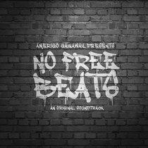 No Free Beats: An Original Soundtrack cover art