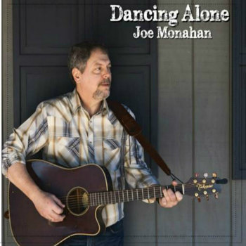Dancing Alone by Joe Monahan