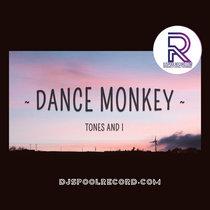 Tones & I (Dance Monkey) Rmx cover art