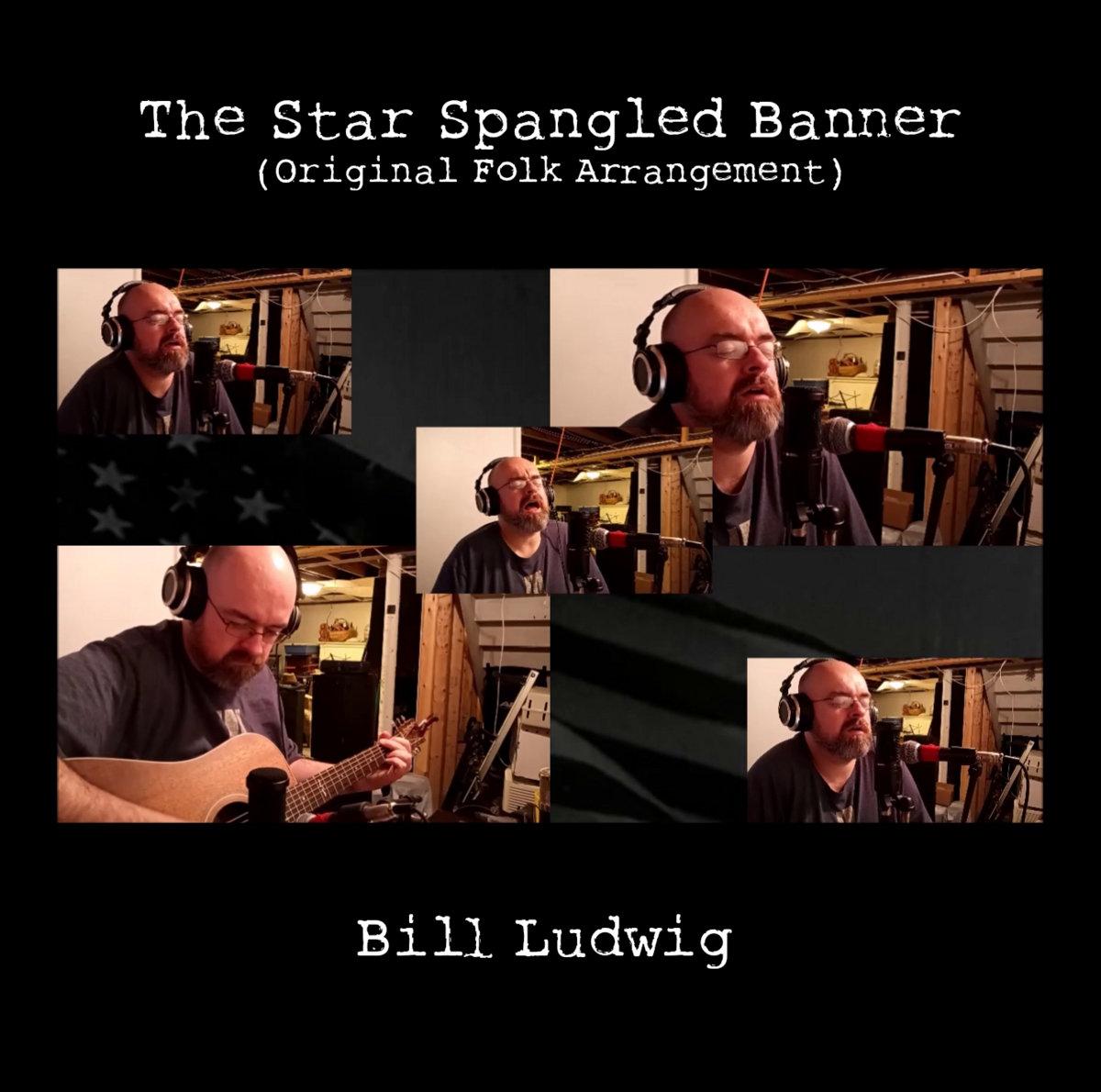 The Star Spangled Banner (Original Folk Arrangement) by Bill Ludwig