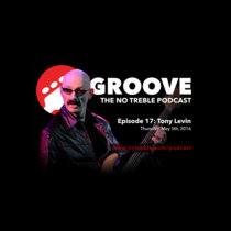 Groove – Episode #17: Tony Levin cover art
