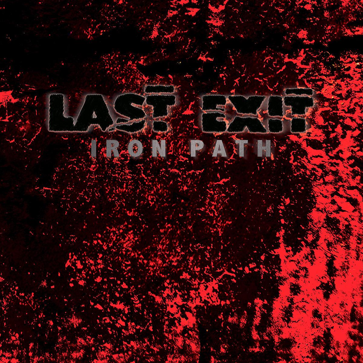 Iron Path | Last Exit | Bill Laswell