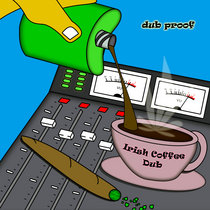Irish Coffee Dub ft. Addis Pablo cover art