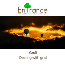 Greif - Dealing with grief cover art