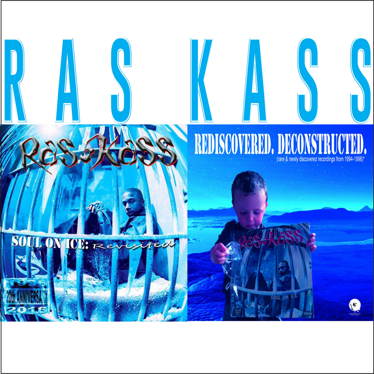 Soul On Ice: revisited X (Bonus) Rediscovered  Deconstructed  | Ras Kass