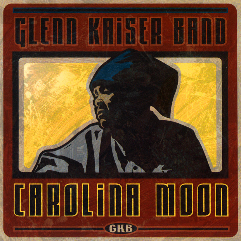 Carolina Moon   Glenn Kaiser Band