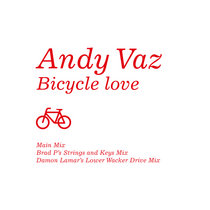 Andy Vaz - Bicycle Love (2021 Repress) cover art