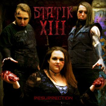 Resurrection by Statik 13