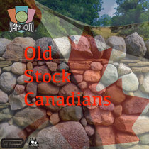 Old Stock Canadians cover art