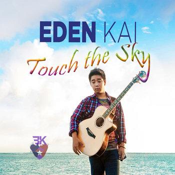 Touch the Sky by Eden Kai [イーデン・カイ] Yusuke Aizawa (鮎澤悠介)