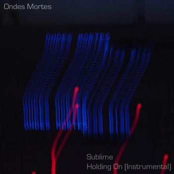 Sublime single by Ondes Mortes