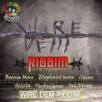 Wire Dem - New Empire Records cover art