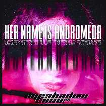 Her Name is Andromeda cover art