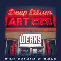 LIVE @ Deep Ellum Art Co. - Dallas, TX 09.19.18 cover art
