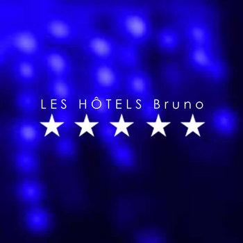 5 ÉTOILES by LES HÔTELS Bruno