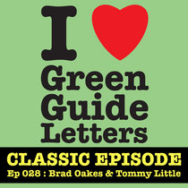 Ep 028 : Brad Oakes & Tommy Little love the 07/06/12 Letters cover art