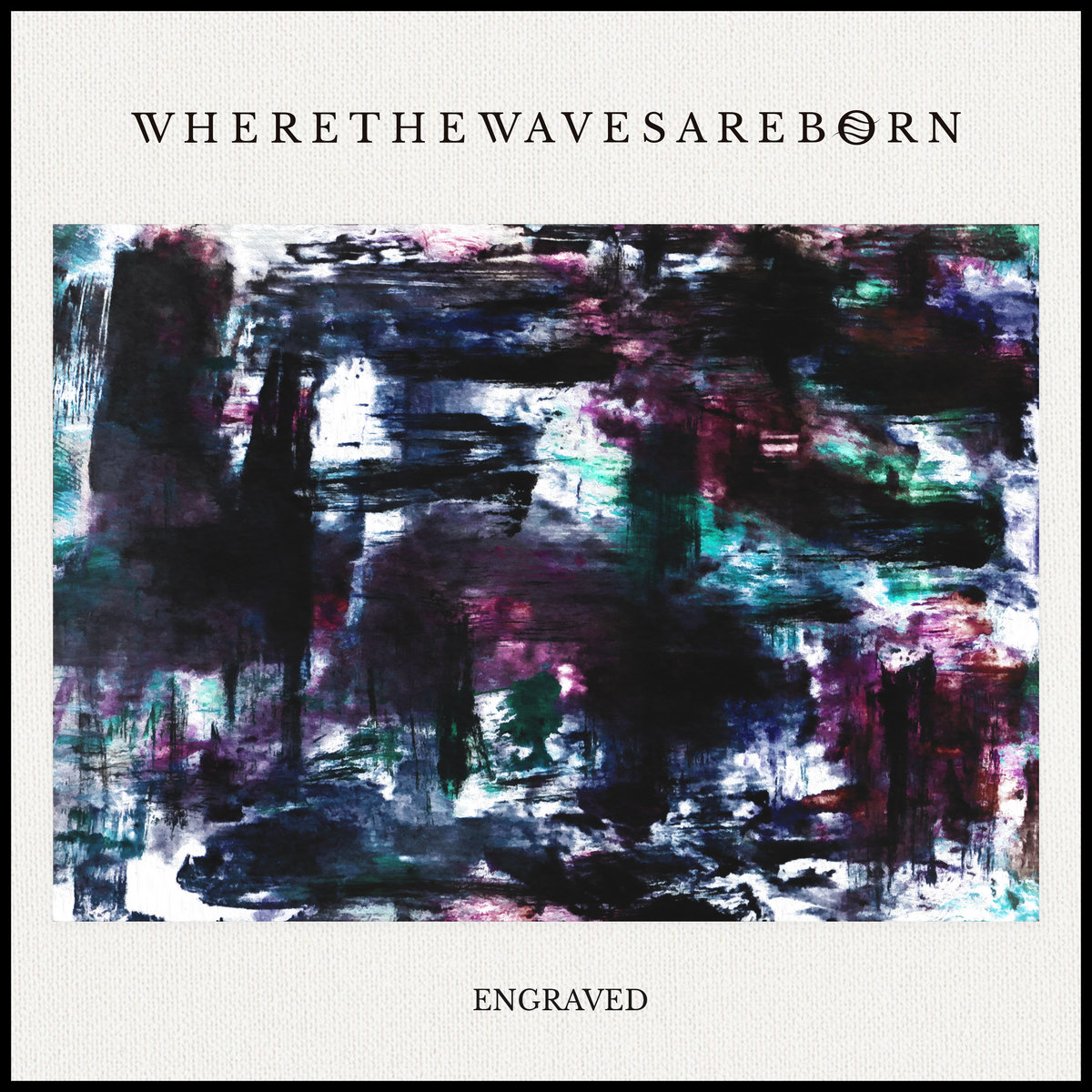 Where The Waves Are Born - Engraved [EP] (2019)