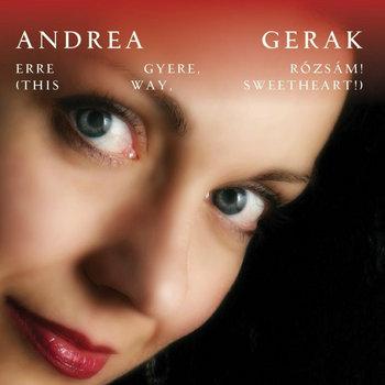 Erre gyere, rózsám (This Way, Sweetheart!) by Andrea Gerák
