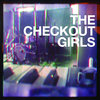 The Checkout Girls EP Cover Art