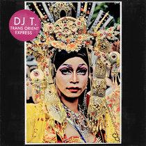 DJ T. - Trans Orient Express cover art