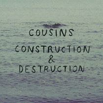 Cousins/Construction & Destruction Split cover art