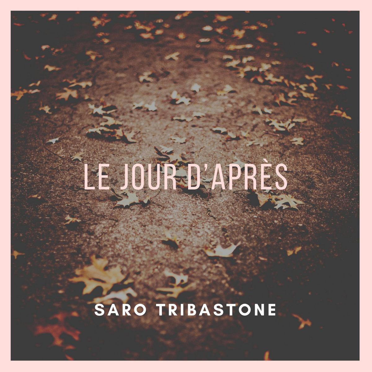 Le jour d'après by Saro Tribastone