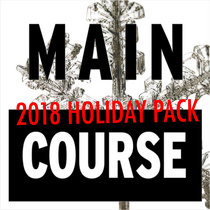 2018 Main Course Holiday Pack cover art