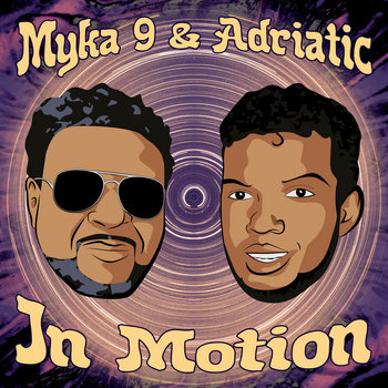 In Motion by Myka 9 & Adriatic