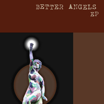 Better Angels Ep by mike meehan and the lucky ones