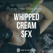 Whipped Cream Can Sound Effects cover art