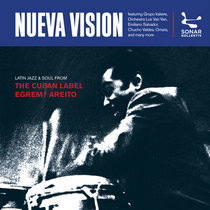 Nueva Vision – Latin Jazz From The Cuban Label Egrem / Areito – compiled by Jazzanova & Erik Ott cover art