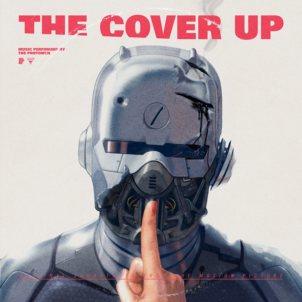 The Cover Up (Original Motion Picture Soundtrack) | The Protomen