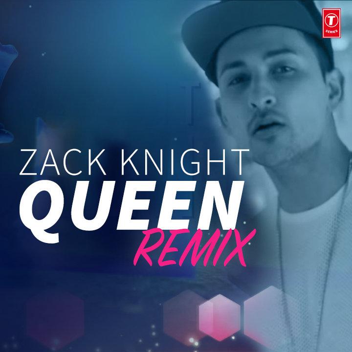 Lyric queen songs lyrics : Queen Remix   Zack Knight