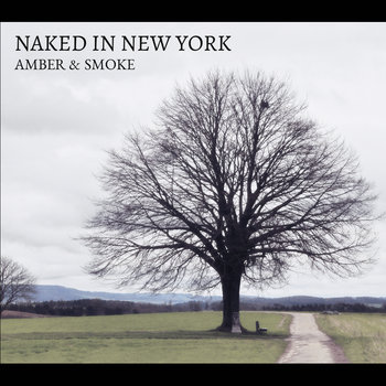 Naked In New York by Amber & Smoke